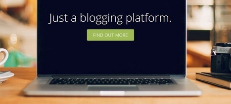 Open-source blogging platform Ghost begins rolling out its fully-hosted service | Tools for a Digital Worker | Scoop.it