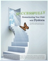 New eBook Released Helps Parents Homeschool a Child with Dyslexia | Students with dyslexia & ADHD in independent and public schools | Scoop.it