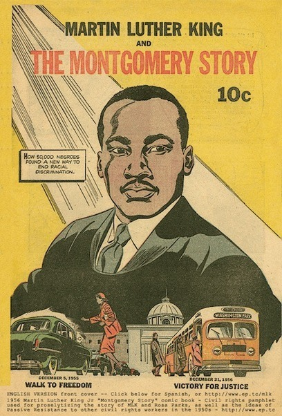 Read Martin Luther King and The Montgomery Story: The Influential 1957 Civil Rights Comic Book | The Browse | Scoop.it