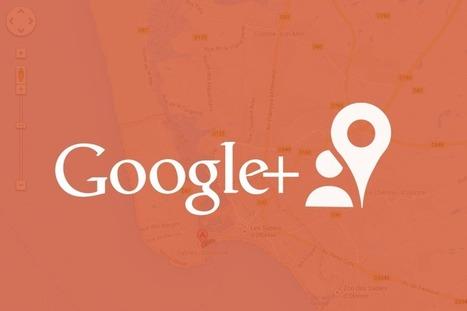 Community managers : ne sous-estimez pas Google plus Local | Be Marketing 3.0 | Scoop.it