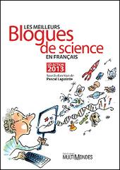 Les meilleurs blogues de science en français | Choses à lire | Scoop.it