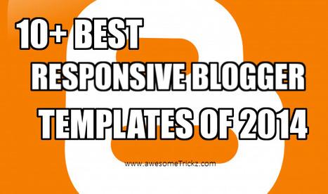 AwesomeTrickz: 10+ Best Responsive & SEO Friendly Blogger Templates 2014 | 10+ Best Responsive & SEO Friendly Blogger Templates 2014 | Scoop.it