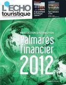 L'Echo Touristique publie le palmarès financier 2012 du secteur | Le tourisme pour les pros | Scoop.it