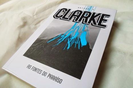 Desbrava(dores) de livros: Resenha: As Fontes do Paraíso | Ficção científica literária | Scoop.it