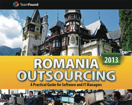 Romania Software Outsourcing Guide 2013 - TeamFound | TeamFound | Scoop.it