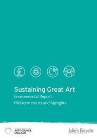 Report: Sustaining Great Art | Climate change and the arts | Scoop.it