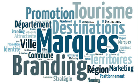 Bienvenue dans l'ère du Place Branding ! | Tourism, etourism et social media | Scoop.it