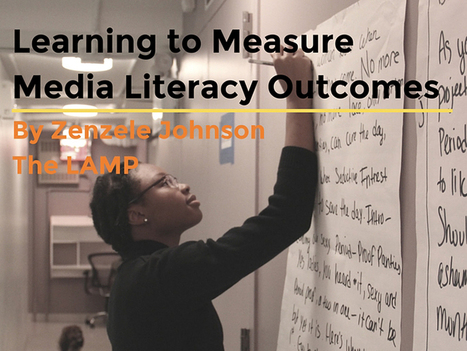 Learning to Measure Media Literacy Outcomes | Educator Innovator | Into the Driver's Seat | Scoop.it