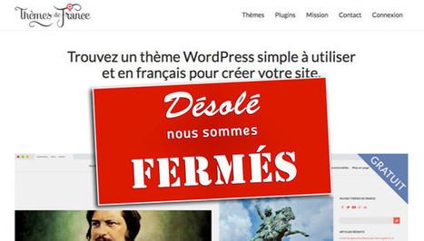 Thèmes de France : Pourquoi j'ai décidé de tout arrêter | Entrepreneurs du Web | Scoop.it
