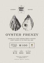 Oyster Frenzy every Tuesdays at Print Hall | Restaurant | Scoop.it