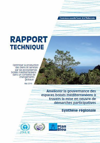 Améliorer la gouvernance des espaces boisés méditerranéens à travers la mise en oeuvre de démarches participatives en Algérie, au Liban, au Maroc, en Tunisie et en Turquie - Plan Bleu | Terre et Eau en région Méditerranéenne | Scoop.it
