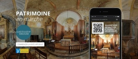Clic France / Avec une application mobile et des QR codes, le département du Vaucluse ouvre les portes de son patrimoine rural   Clic France   Scoop.it
