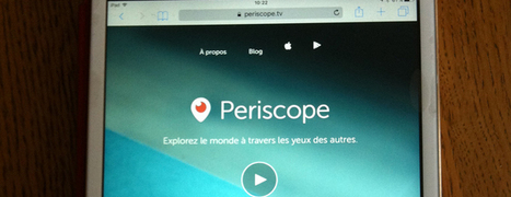 Periscope, nouveau format de réseau social.   La e-réputation vue par Influenceurs du web   Socialdigitalnews   Scoop.it