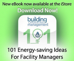 Earning Energy Efficiency Rebates: Tips for Facility Managers - Facilities Management Power & Communication Feature | Facility Management | Scoop.it