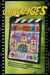 Escapages » Participer à CINÉSCAPAGES | Les productions numériques en milieu scolaire et hors scolaire | Scoop.it