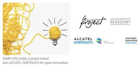 ALCATEL ONETOUCH and Paris Incubateurs join forces to launch a new incubator dedicated to Mobile Technologies | Paris Incubateurs | Connected Device | Scoop.it