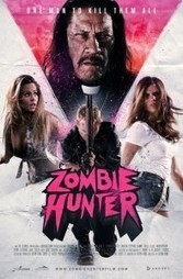 Zombie Hunter Movie Review | Zombie Film Reviews | Zombies | Scoop.it