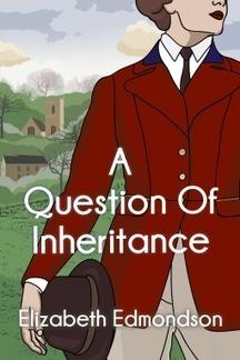 A Question of Inheritance by Elizabeth Edmondson | Kindle Book reviews | Scoop.it