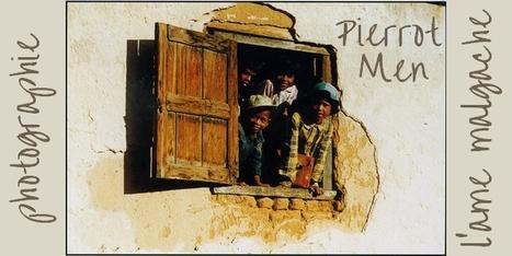 Tour du monde | Comment Pierrot Men met en photo l'âme de Madagascar | Madagascar | Scoop.it