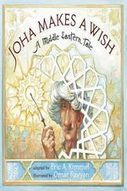 Joha Makes a Wish: A Middle Eastern Tale - Marshall Cavendish | Black-Eyed Susan Picture Books  2013 - 2014 | Scoop.it