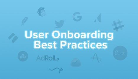 User Onboarding Best Practices | Customer Enablement & Sales Operations | Scoop.it
