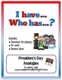 I Have...Who Has.. President's Day Analogies | Seasonal Freebies for Teachers | Scoop.it