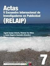 Actas V Encuentro Internacional de Investigadores en Publicidad (RELAIP) &nbsp;/&nbsp;Ingrid Zacipa-Infante, Victoria Tur-Vi&ntilde;es<br/>y Jes&uacute;s Segarra-Saavedra (Coords.) | Comunicaci&oacute;n en la era digital | Scoop.it