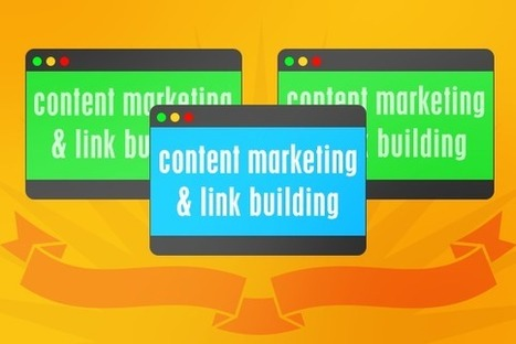 How Link-building for SEO Fits with Content Marketing | Business Video Directory | Scoop.it