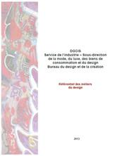 Référentiel des métiers du design | Direction générale de la compétitivité, de l'industrie et des services | Figures contemporaine du designer | Scoop.it