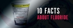 10 Facts About Fluoride   Rediscovering Wellness   Scoop.it
