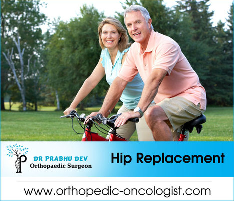 Hip Replacement Surgery | Orthopedic oncology Surgery in bangalore | Scoop.it