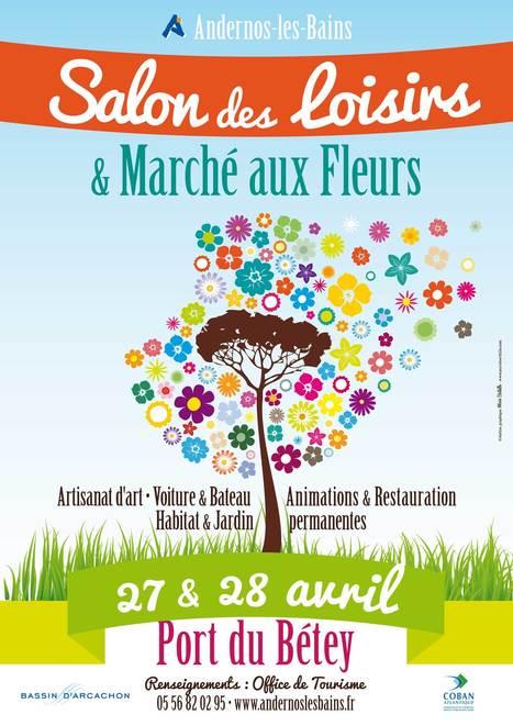 Salon des Loisirs et Marché aux Fleurs - Port du Bétey à Andernos | Tourisme sur le Bassin d'Arcachon | Scoop.it