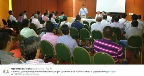 20160819 Gobernación del Tolima : Socialización de líneas crediticias para plantas de beneficio | Noticias | Scoop.it