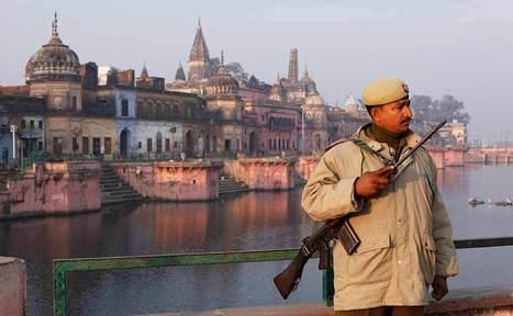 Images: Ayodhya on the eve of 20th anniversary of Babri demolition ... | Alert on Babri Masjid demolition anniversary | Scoop.it