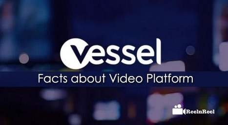20 Mind Numbing Facts about Vessel Video Platform | YouTube Marketing | Scoop.it