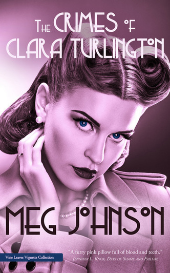 The Crimes of Clara Turlington by Meg Johnson | poetry | Scoop.it