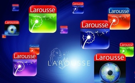 Larousse lanza aplicaciones para iOS. | E-LEARNING  _ FORMATION EN LIGNE | Scoop.it