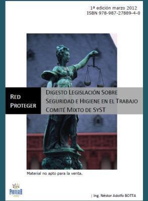Legislación Seguridad Higiene Trabajo Comité Mixto – Marzo 2012 – REDPROTEGER | Higiene y Seguridad Laboral | Scoop.it