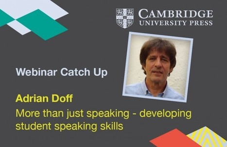 More than just speaking - developing student speaking skills - Cambridge Conversations | Mundos Virtuales, Educacion Conectada y Aprendizaje de Lenguas | Scoop.it