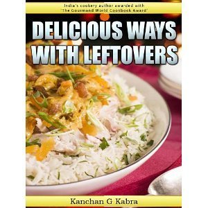 Delicious Ways With Leftovers | Diary of a serial foodie | Scoop.it