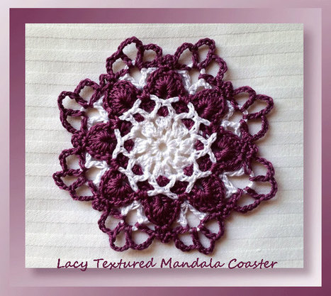 Lacy Textured Mandala Coaster | Crochet Patterns and Tutorials | Scoop.it