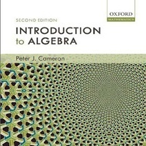 Introduction to Algebra by Peter J. Cameron Free Download | MYB Softwares | MYB Softwares, Games | Scoop.it
