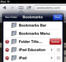 iPad Tutorial: How to Create & Manage Bookmark Folders in Safari | iPad Academy | iGeneration - 21st Century Education | Scoop.it