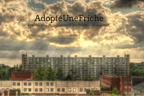 AdopteUneFriche - adopteunefriche | société collaborative | Scoop.it