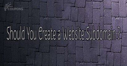 How Subdomains Can Be of Benefit to Your Main Website | THE BEST COUPON CODES | Scoop.it