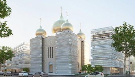 Православный центр в Париже построят за счет бюджета за 300 млн руб. | Real Estate and Finance, Russia | Scoop.it