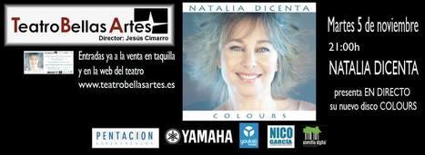 NATALIA DICENTA, Presentación nuevo disco Colours, Martes, 5 de Noviembre de 2013, 21 h., Madrid | MARATÓN DE CITAS | Scoop.it