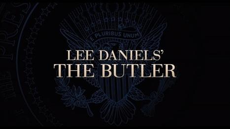 Watch Lee Daniels The Butler Movie Online | Download Lee Daniels' The Butler Movie | Scoop.it