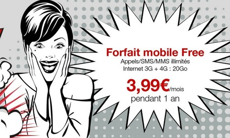 Le forfait 4G 20 Go à 19,99€ de Free Mobile passe à 3,99€ ! | Entrepreneurs du Web | Scoop.it