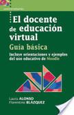 Libro 5: El docente de educación virtual. Guía básica. Incluye orientaciones y ejemplos del uso educativo de Moodle. | Moodle | Scoop.it